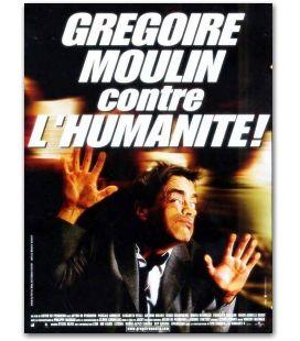 """Grégoire Moulin contre l'humanité ! - 16"""" x 21"""""""