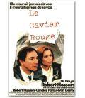 """Le Caviar rouge - 47"""" x 63"""" - Affiche française"""
