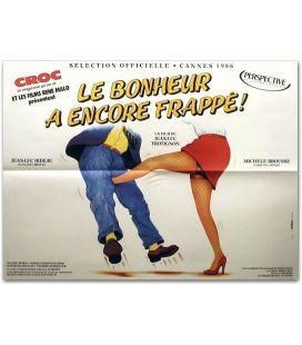 """Le Bonheur a encore frappé - 31"""" x 23"""""""
