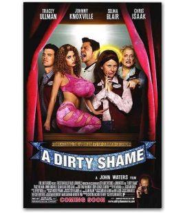 """A Dirty Shame - 27"""" x 40"""""""