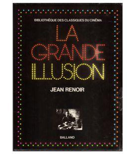 La grande illusion - Les classiques du cinéma - Livre