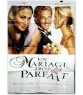 """Un mariage trop parfait - 47"""" x 63"""""""