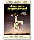 """Il faut vivre dangereusement - 47"""" x 63"""" - Vintage Original French Movie Poster"""
