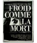 """Froid comme la mort - 47"""" x 63"""""""