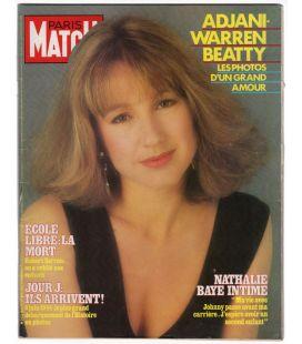 Paris Match N°1827 - 1 juin 1984 - Ancien magazine français avec Nathalie Baye