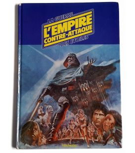 Star Wars : Episode 5 - L'Empire contre-attaque - L'Album du film - Livre